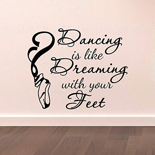 WSYYW Dance Wall Decal Stickers Dancing is Like Dreaming with Your Feet Quotes Dancer Ballerina Ballet Pointe Shoes Art Vinyl n2 70x57cm