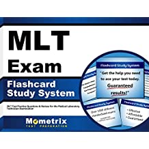 MLT Exam Flashcard Study System: MLT Test Practice Questions & Review for the Medical Laboratory Technician Examination...