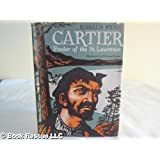 Cartier Finder of the St. Lawrence