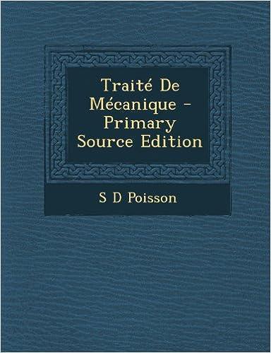 Lire en ligne Traite de Mecanique (Primary Source) pdf