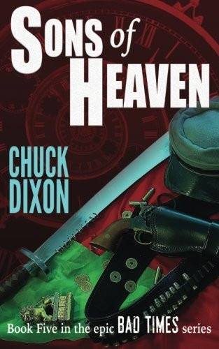 Sons of Heaven (Bad Times) (Volume 5)