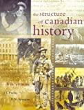 The Structure of Canadian History, Finlay, John L. and Sprague, D. N., 0130966207