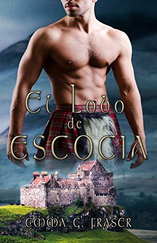 El lobo de Escocia por G. Fraser, Emma