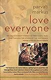 Love Everyone: The Transcendent Wisdom of Neem