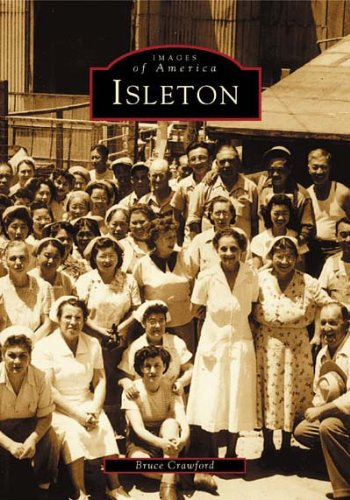 Isleton  (CA)  (Images of America)