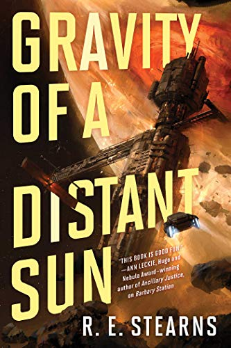 Gravity of a Distant Sun (Shieldrunner Pirates Book 3)