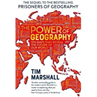 The Power of Geography: Ten Maps That Reveals the Future of Our World