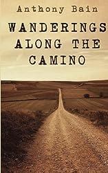 Wanderings Along the Camino: A Non-Fiction Memoir