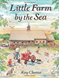 Little Farm by the Sea, Kay Chorao, 0805050531