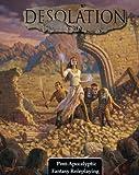 Desolation : Post-Apocalyptic Fantasy Roleplaying, Stephen Herron, 0981528120