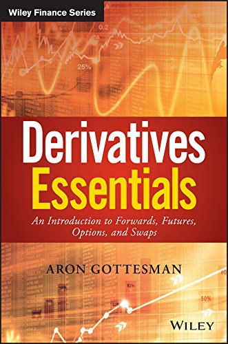 Derivatives Essentials: An Introduction to Forwards, Futures, Options and Swaps (Wiley Finance) (Best Cfa Study Guide)