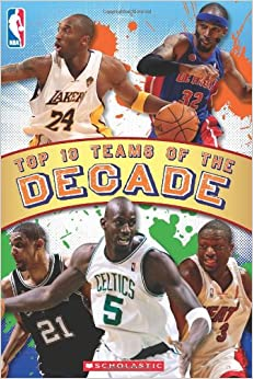 Top 10 Teams of the Decade (NBA)