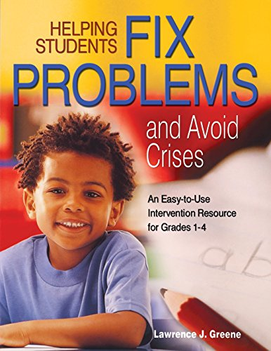 Helping Students Fix Problems and Avoid Crises: An Easy-to-Use Intervention Resource for Grades 1-4