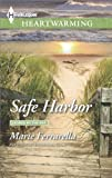 Safe Harbor (Ladera by the Sea)