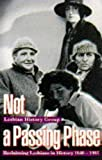 Not a Passing Phase, Lesbian History Group Staff, 0704341751