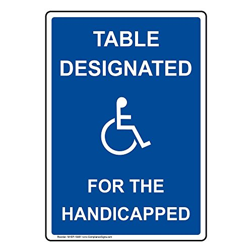 ComplianceSigns Vertical Plastic ADA Table Designated For The Handicapped Sign, 10 X 7 in. with English Text and Symbol, Blue - Ada Table