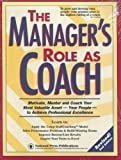 The Manager's Role As Coach, William Hendricks, 1558522565