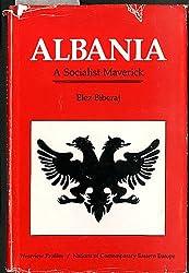Albania: A Socialist Maverick (Nations of the Modern World : Europe)