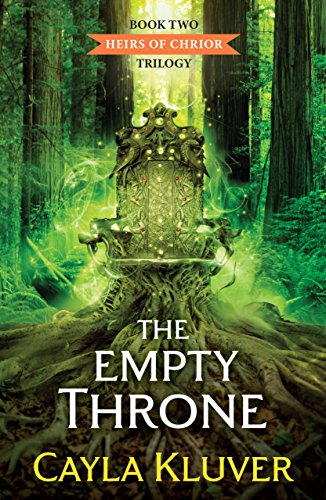 The Empty Throne (Heirs of Chrior, Book 2)