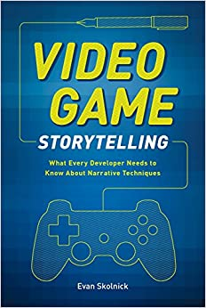 Video Game Storytelling Book