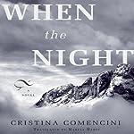 When the Night | Cristina Comencini
