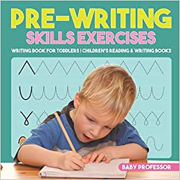 Pre-Writing Skills Exercises - Writing Book for Toddlers ...