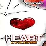 Heart Empowerment: Uncover the Strength of Your Heart |  Instafo
