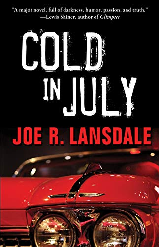 Cold in July by [Lansdale, Joe  R.]