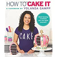 How to Cake It: A Cakebook