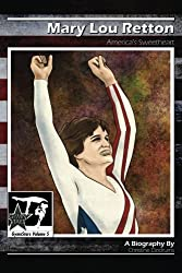 Mary Lou Retton: America's Sweetheart: GymnStars Volume 5