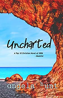 Uncharted by [Hunt, Angela]