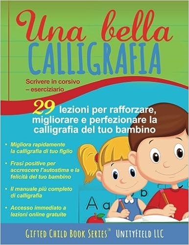 bda886acc02a46 Una bella calligrafia: Scrivere in corsivo - eserciziario: Amazon.it:  UnityField LLC: Libri