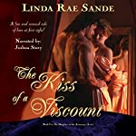 The Kiss of a Viscount: The Daughters of the Aristocracy Book 1 | Linda Rae Sande