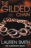 The Gilded Chain (Surrender)