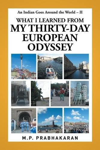 An Indian Goes Around the World – Ii: What I Learned From My Thirty-Day European Odyssey PDF