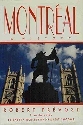Montreal: A History