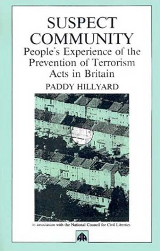 Suspect Community: People's Experiences of the Prevention of Terrorism Act