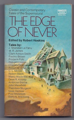 The Edge of Never, Hoskins, Robert (editor): J. Sheridan Le Fanu, M.R. James, Clark Aston Smith, Fr