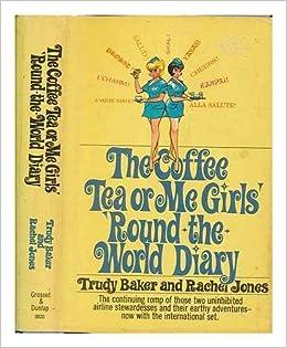 Coffee Tea Or Me Book
