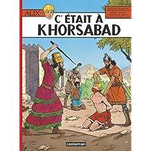 ALIX T.25 : C'ÉTAIT À KHORSABAD