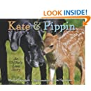 Kate & Pippin: An Unlikely Love Story (My Readers)
