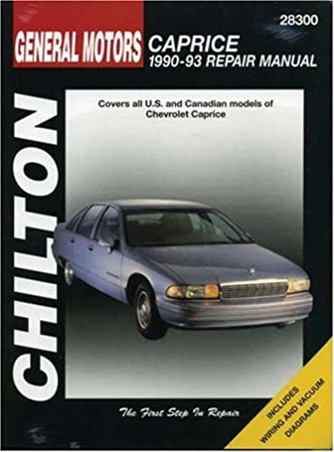 general motors caprice 1990 93 repair manual chilton s total car rh amazon com 1994 Chevrolet Impala SS 91 Chevy Caprice Battery