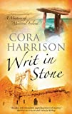 Writ in Stone, Cora Harrison, 1847511767