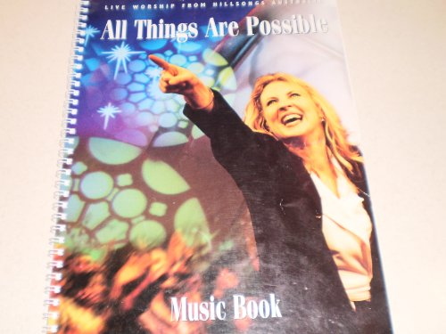 (All Things are Possible; Praise and Worship Songbook)