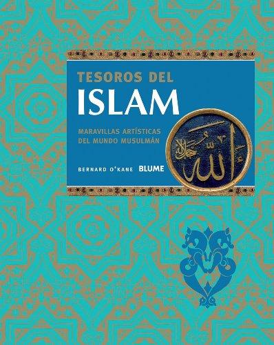 Descargar Libro Tesoros Del Islam Bernard O'kane