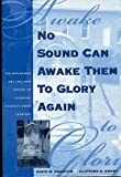 No Sound Can Awake Them to Glory Again, David M Frantum, Clifford E. Henry, 0966608607