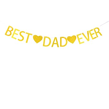 Amazon Best Dad Ever Banner For Fathers Day Birthday