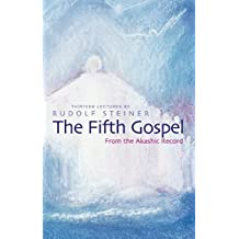 Fifth Gospel: From the Akashic Records