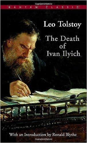 The Death of Ivan Ilyich (Bantam Classics): Leo Tolstoy, Lynn Solotaroff, Ronald Blythe: 9780553210354: Amazon.com: Books