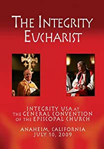 Integrity Eucharist - General Convention 2009
